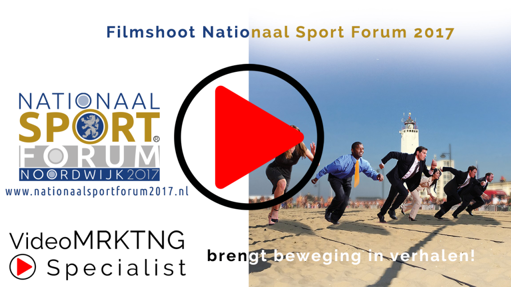 VideoMarketing Nationaal Sport Forum 2017